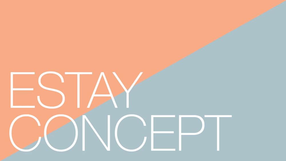 Estay_Concept&Design